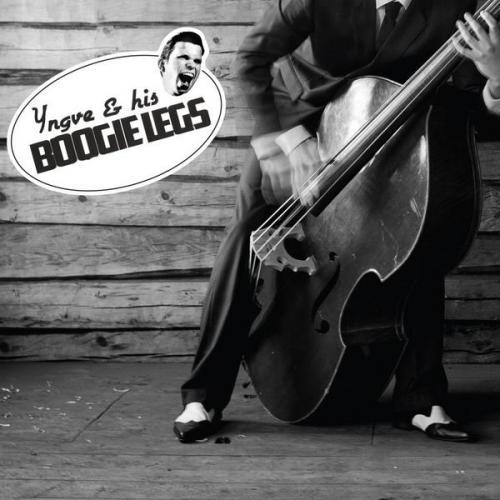 Yngve And His Boogie Legs - Yngve And His Boogie Legs lc